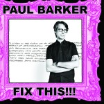 Paul Barker - Fix This!!!
