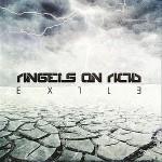 Angels on Acid - Exile