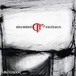 Decoded Feedback - disKonnekt