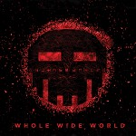Dismantled - Whole Wide World EP