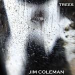 Jim Coleman - Trees