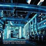 Raindancer - Hearts and Machinery