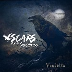 Scars are Soulless - Vendetta