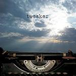 Tweaker - Call the Time Eternity