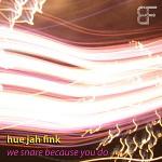 Hue Jah Fink - We Snare Because You Do