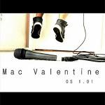Mac Valentine - OS 1.01