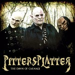 Pittersplatter - The Dawn of Carnage