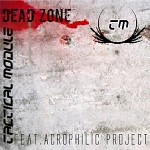 Tactical Module - Dead Zone