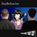 Daybehavior - Follow that Car!