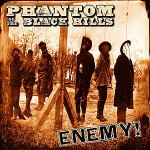Phantom of the Black Hills - Enemy!
