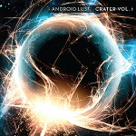 Android Lust - Crater Vol. 1