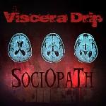 Viscera Drip - Sociopath