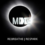 MiXE1 - Re:Breathe | Re:Spark