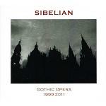 Sibelian - Gothic Opera (1999-2011)