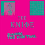 The Knife releases, streams new album