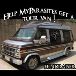 MyParasites wants a tour van