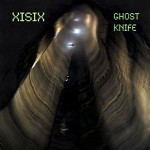 XISIX - Ghost Knife