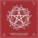 Worms of the Earth - 4 Rites for Transformation