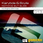"Karybde & Scylla – ""Nothing but Bliss"""