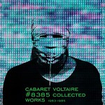 Cabaret Voltaire announces box set