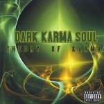 Dark Karma Soul - Theory of Karma