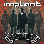 Implant - The Productive Citizen
