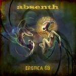 Absent - Erotica 69