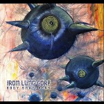 Iron Lung Corp. - Body Snatchers