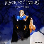 Lovelorn Dolls release new music video directed by graphic artist Emily Weeks