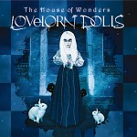 Lovelorn Dolls - The House of Wonders