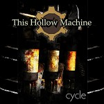 This Hollow Machine - Cycle