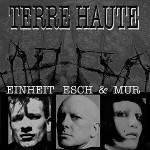 Eeinheit Esch & Mur - Terre Haute