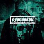 Hypnoskull - Hypnoskull - Electronic Music Means War to Us 2