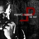 Pouppée Fabrikk - The Dirt