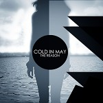 """Cold in May – """"The Reason"""" (Motion City Lights Remix)"""