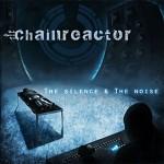 "Chainreactor – ""Wanna Break Out"""