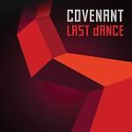 "Covenant – ""Last Dance"""