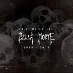Bella Morte - The Best of Bella Morte 1996 – 2012
