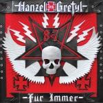 Hanzel und Gretyl - Hanzel und Gretyl für Immer