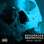 Kevorkian Death Cycle - Mind Decay EP