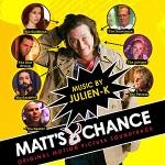 Julien-K - Matt's Chance (Original Motion Picture Soundtrack)
