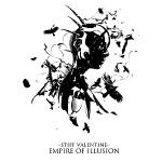 Stiff Valentine - Empire of Illusion