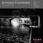 Ethan Fawkes releases new EP