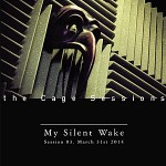 "The Cage Studios hosts My Silent Wake for third ""Sessions"" installment"