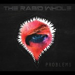 The Rabid Whole streams new single