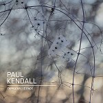 Paul Kendall/PK releases new solo album
