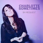 Charlotte Sometimes - By Request