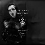 Garek - Take the King Vol. 1