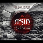 ASIA featuring John Payne - Recollections (A Tribute to British Prog)