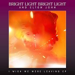 Bright Light Bright Light - I Wish We Were Leaving EP